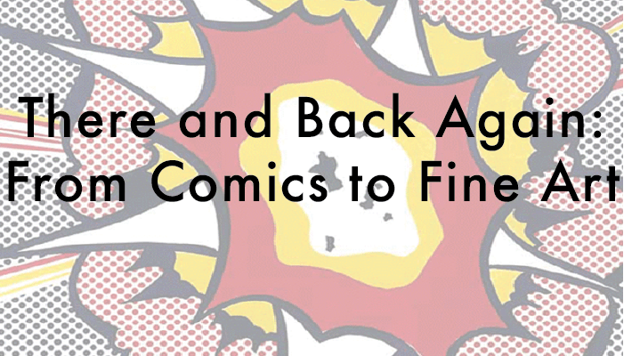 There and Back Again: Comics and Fine Art