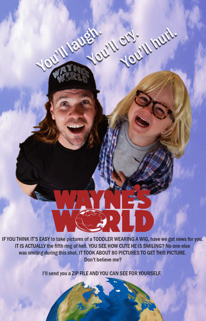 Wayne's World Costume Idea- Waynes World Movie Poster with Wayne (Mike Myers) and Garth (Dana Carvey)